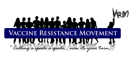 http://vaccineresistancemovement.org/wp-content/uploads/2011/04/logo.VRM_Ver.2.1.jpg